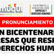 Por un bicentenario con empresas que respeten los derechos humanos. La Plataforma de la Sociedad Civil sobre Empresas y Derechos Humanos